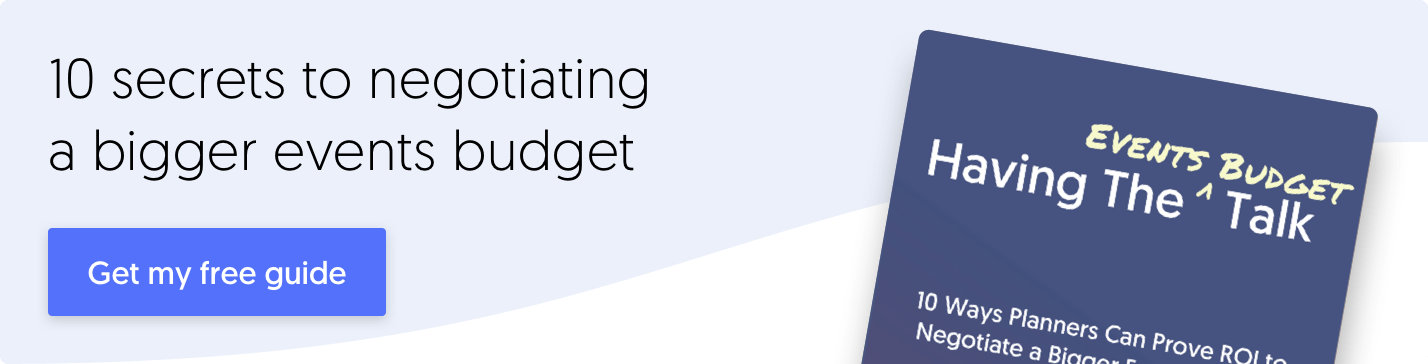 Make The Case for a Bigger Events Budget